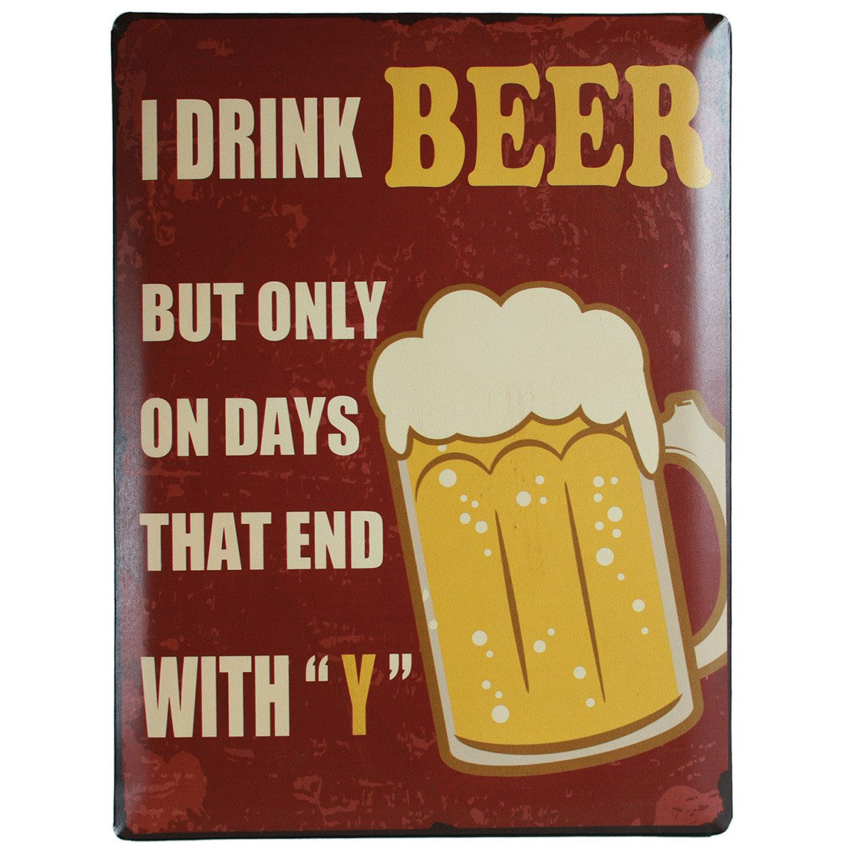 "Nostalgie-Blechschild ""I drink beer …"""