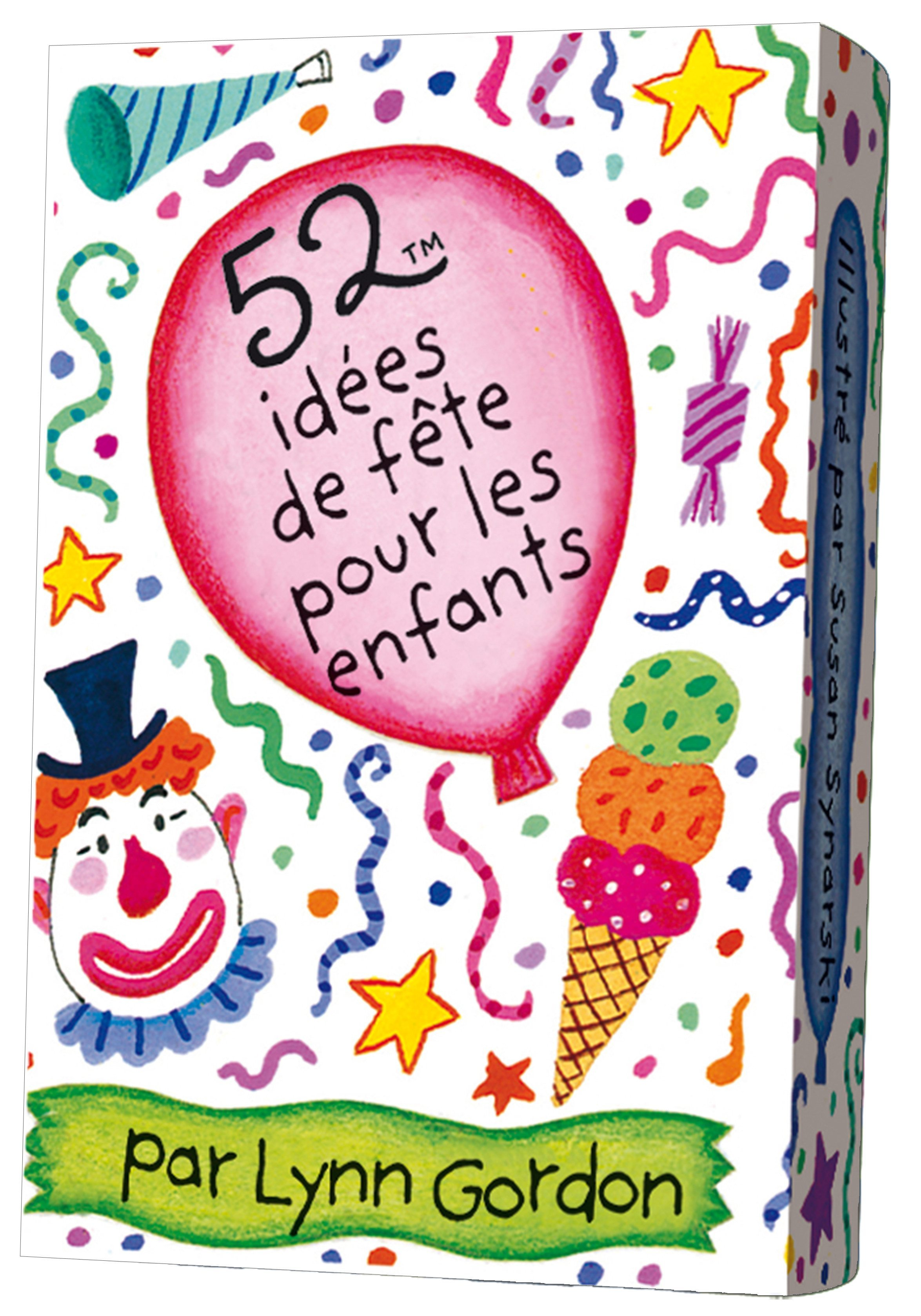 52 idées de fête pour les enfants