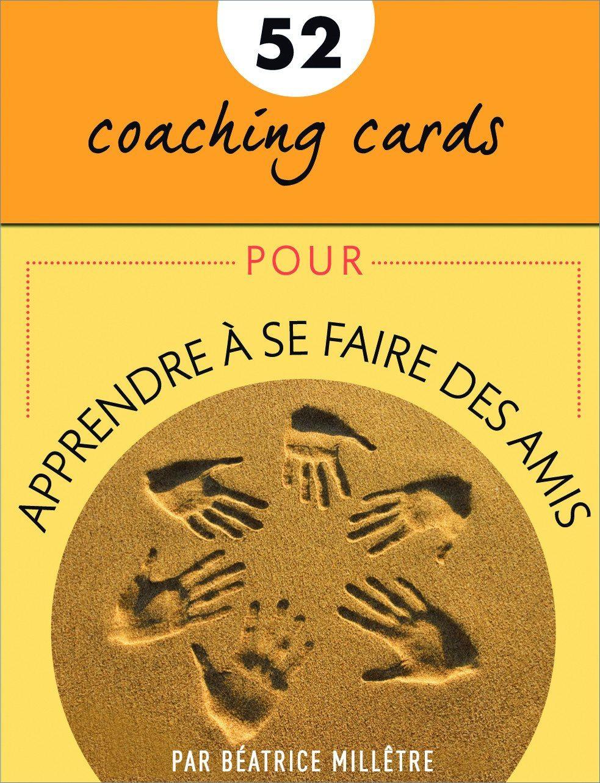 Coaching Cards - Apprendre à se faire des amis