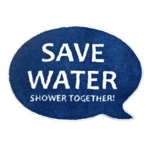 Duschmatte: Save Water, Shower Togehter!